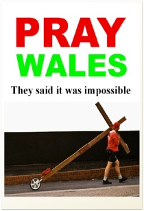Book Cover from Pray Wales - They said it was impossible. An e-book describing in words and pictures Counties evangelist Clive Cornish's walks with the cross